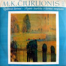 Rinktiniai Kūriniai • Styginis Kvartetas Ir Kūriniai Vargonams (M. K. Čiurlionis)
