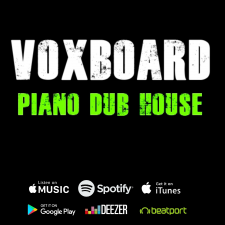 Voxboard - Piano Dub House