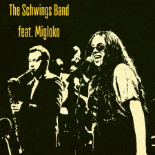 THE SCHWINGS BAND FEAT. MIGLOKO