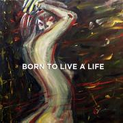 Born To Live A Life (Singlas)