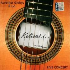 Kelionė Į ... New Flamenco. Live Concert