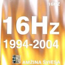 AMŽINA ŠVIESA (1994-2004)