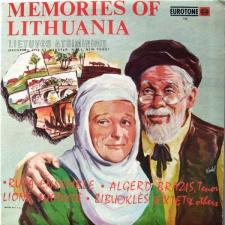 Memories Of Lithuania = Lietuvos Atsiminimui