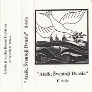 ATEIK, ŠVENTOJI DVASIA (II DALIS)