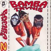 BAMBATRYNIS 2