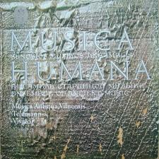MUSICA HUMANA, SENOSIOS MUZIKOS ANSAMBLIS