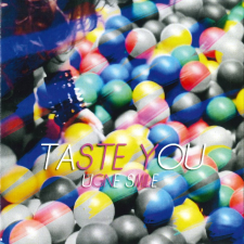 TASTE YOU (SINGLAS)