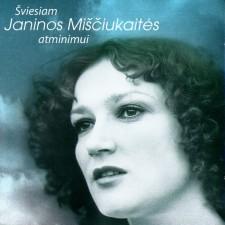 """ŠVIESIAM J. MIŠČIUKAITĖS ATMINIMUI """"MUZIKA SKAMBĖS"""""""
