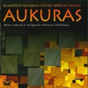 KLAIPĖDOS MUZIKOS CENTRO MIŠRUS CHORAS ''AUKURAS''