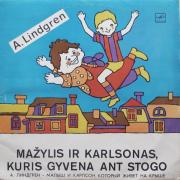 Mažylis Ir Karlsonas, Kuris Gyvena Ant Stogo (Astrid Lindgren)