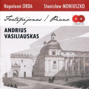 Fortepijonas (Napoleon Orda, Stanisław Moniuszko) (2 CD)