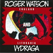 ROGER WATSON AND VYDRAGA