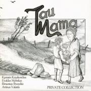 Tau Mama