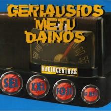 RADIOCENTRAS.GERIAUSIOS METŲ DAINOS 1997