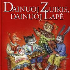 Dainuoj Zuikis, Dainuoj Lapė (Lietuvių Liaudies Dainos Vaikams)