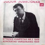 Styginis Kvartetas Nr. 3 / Koncertas Vargonams (Julius Juzeliūnas)