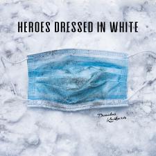 HEROES DRESSED IN WHITE (Singlas)