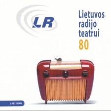 LIETUVOS RADIJO TEATRUI 80 (3 CD)