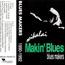 1990-1992 - Makin' Blues – Reikalai
