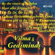 Singing: Vilma & Gediminas
