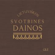 Lietuviškos svotbinės dainos