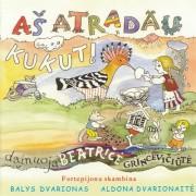 LIETUVIŲ LIAUDIES DAINOS VAIKAMS (2003 - AŠ ATRADAU KUKUTĮ)