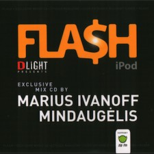 FLASH EXCLUSIVE MIXED BY MARIUS IVANOFF & MINDAUGĖLIS