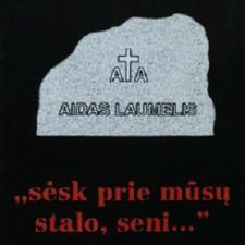 SĖSK PRIE MŪSŲ STALO SENI