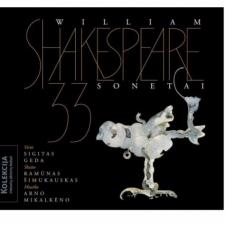 33 W. Shakespeare Sonetai (Vertė S. Geda, Muzika A. Mikalkėno)