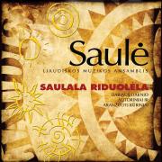 SAULALA RIDUOLĖLA