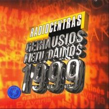 RADIOCENTRAS.GERIAUSIOS METŲ DAINOS '99
