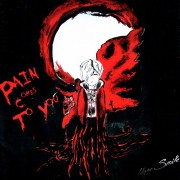PAIN COMES TO YOU (SINGLAS)