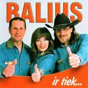 BALIUS IR TIEK...