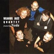 VILNIUS JAZZ QUARTET FEATURING NEDA