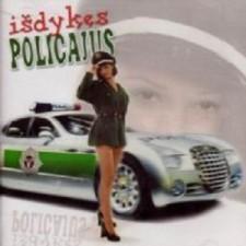 IŠDYKĘS POLICAJUS