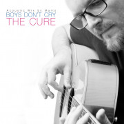 Boys Don't Cry - (Acoustic mix of The Cure)