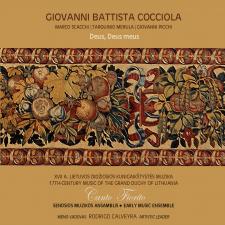 Deus, Deus Meus: Giovanni Battista Cocciola (XVII A. Lietuvos Didžiosios Kunigaikštystės Muzika (17th Century Music Of The Grand Duchy Of Lithuania))