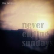 NEVER ENDING SUNDAYS