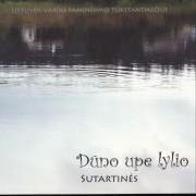 DŪNO UPE LYLIO. SUTARTINĖS (2 CD)