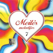 MEILĖS MELODIJOS 7