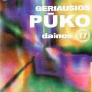 GERIAUSIOS PŪKO DAINOS 17