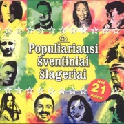 POPULIARIAUSI ŠVENTINIAI ŠLAGERIAI