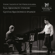 Young talents of the Vaidilos klasika: Ilja Aksionov (tenor); Gustas Raudonius (piano)