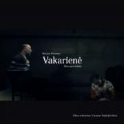 VAKARIENĖ SOUNDTRACKS