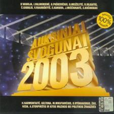 AUKSINIAI SVOGŪNAI 2003