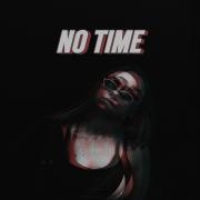 NO TIME (Singlas)