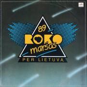 ROKO MARŠAS PER LIETUVĄ '89