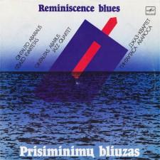 Prisiminimų Bliuzas (Reminiscence Blues)