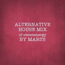 Alternative House Mix-Sweet mix