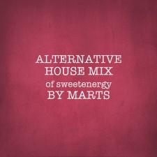 Alternative House Mix-Sweet mix